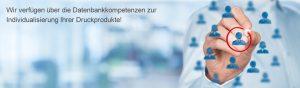 Dialoghaus Print und Mail Printservice Druckprodukte Individualisierung